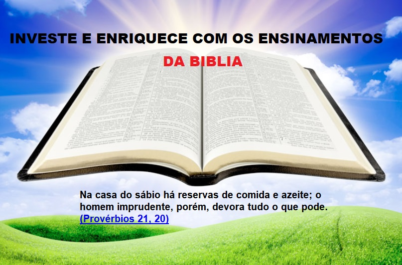 ENRIQUECE E INVESTE COM OS ENSINAMENTOS DA BIBLIA